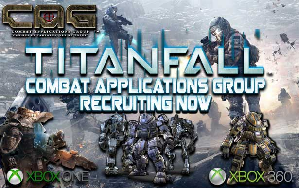 CAG: Combat Applications Group is the #1 Clan is recruiting for Titanfall